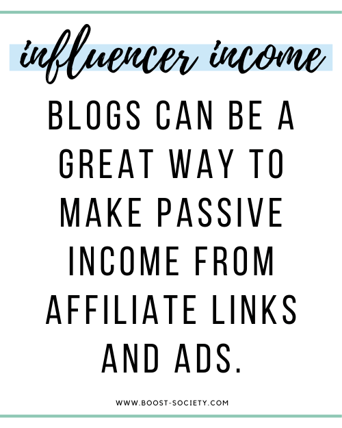 Blogs can make passive income from affiliate links and ads