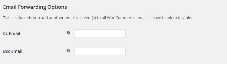 WooCommerce Email Options - Admin Settings - Email Forwarding