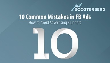 Boosterberg Facebook Post Boosting - 10 MIstakes in FB Ads