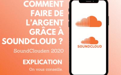 Comment faire de l'argent grâce à SoundCloud ?