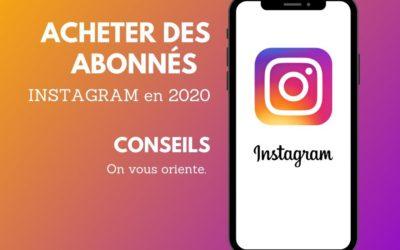 Acheter des abonnés Instagram en 2020