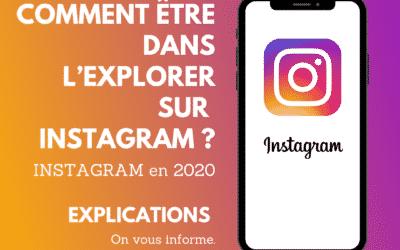 Comment être dans l'explorer sur Instagram en 2019 ?