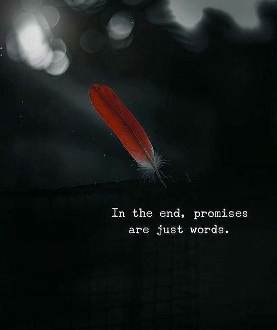 In the end, Promises are just words.