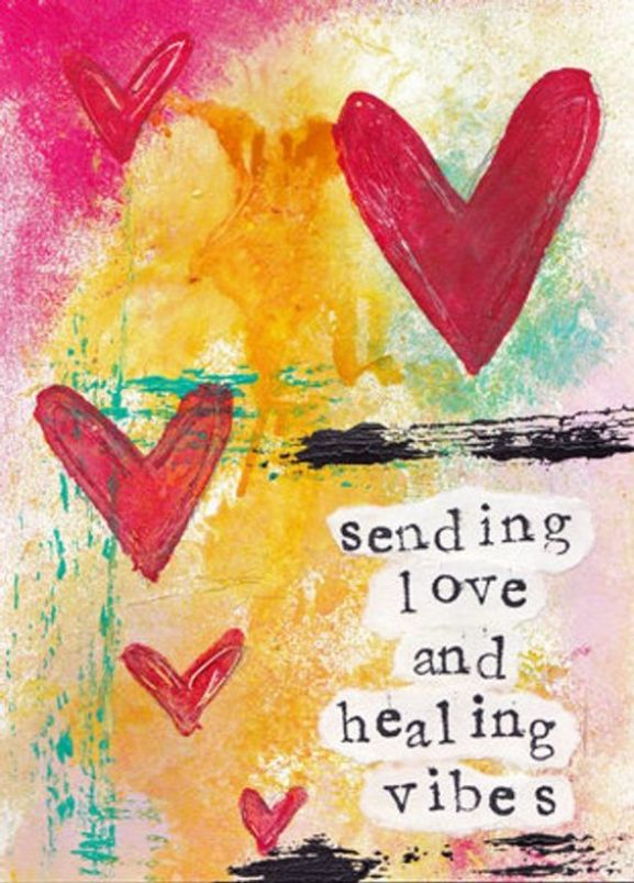 Sending love and healing vibes