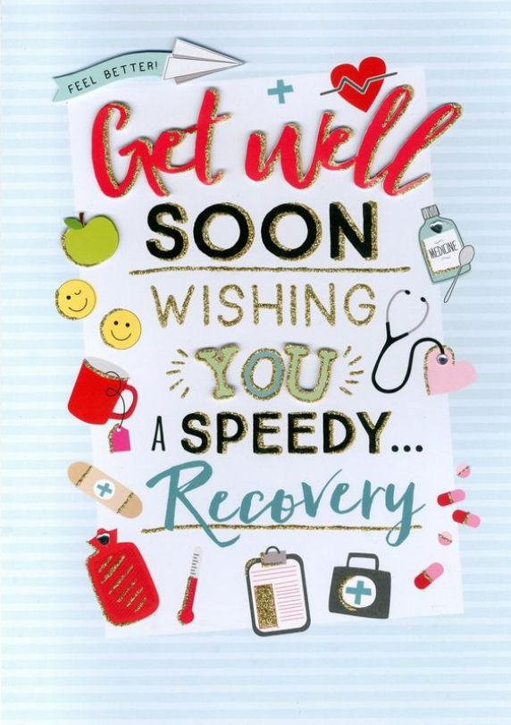 Get well soon wishing you a speedy recovery.