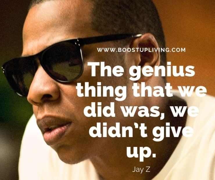 The genius thing that we did was, we didn't give up. -