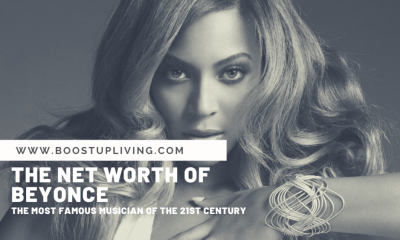 The Net Worth Of Beyonce – The Most Famous Musician Of The 21St Century