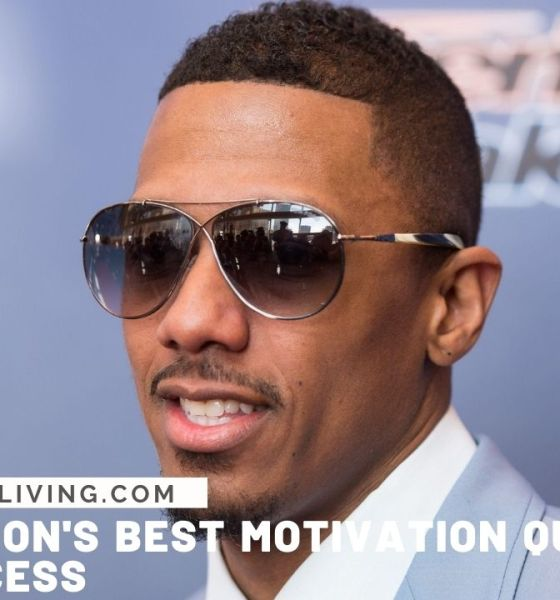 Nick Cannon's Best Motivation Quotes For Your Success