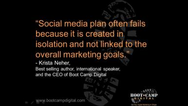 social media plan often fails because it is created in isolation and not linked to the overall marketing goals