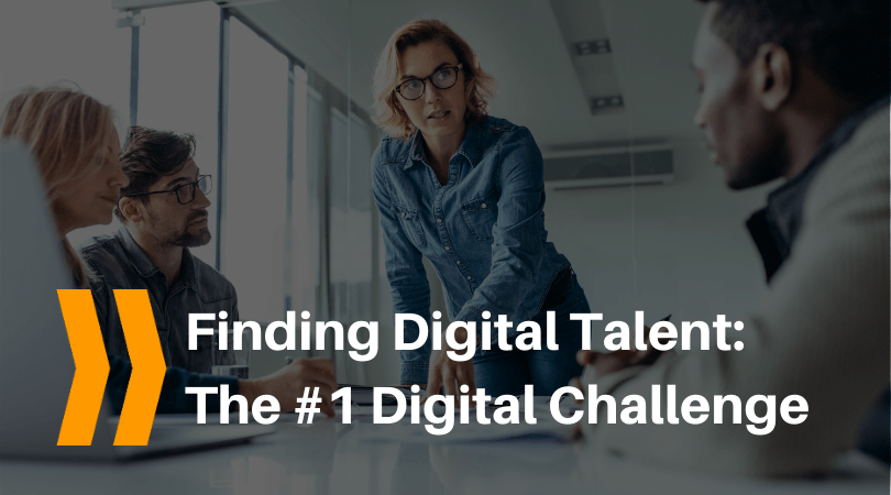 Finding digital talent is the top digital challenge