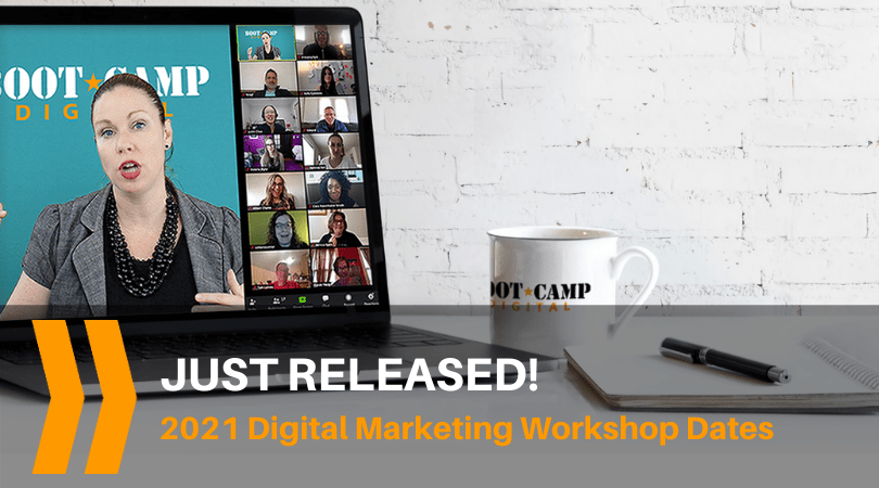 Digital Marketing Boot Camp 2021 Dates just released