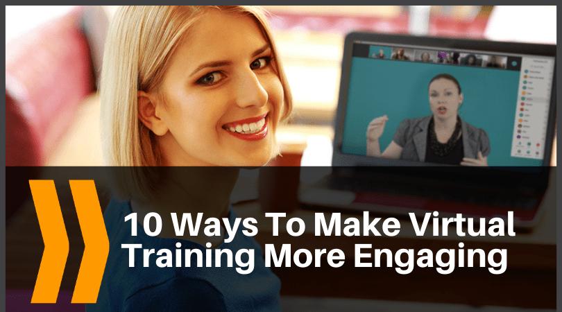 ways to make virtual training engaging