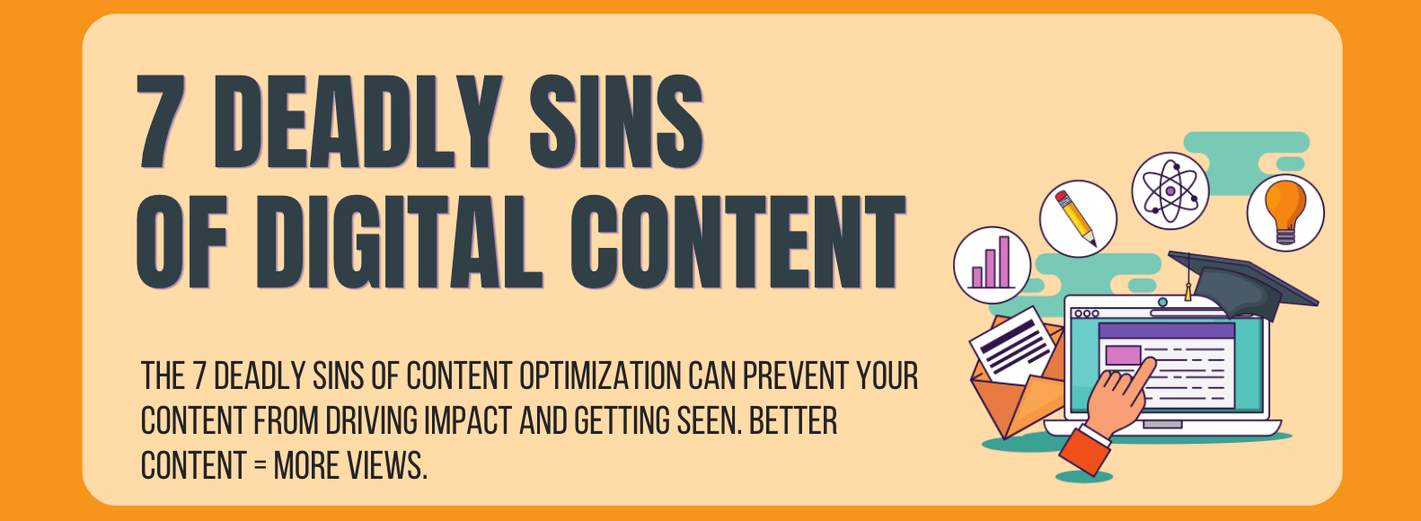 7 Deadly sins of digital content