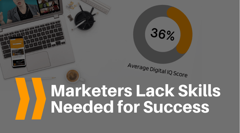 Marketers Lack Skills Needed for Success