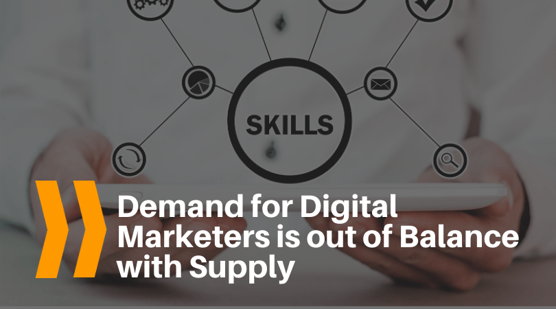 Demand for Digital Marketers is out of Balance with Supply