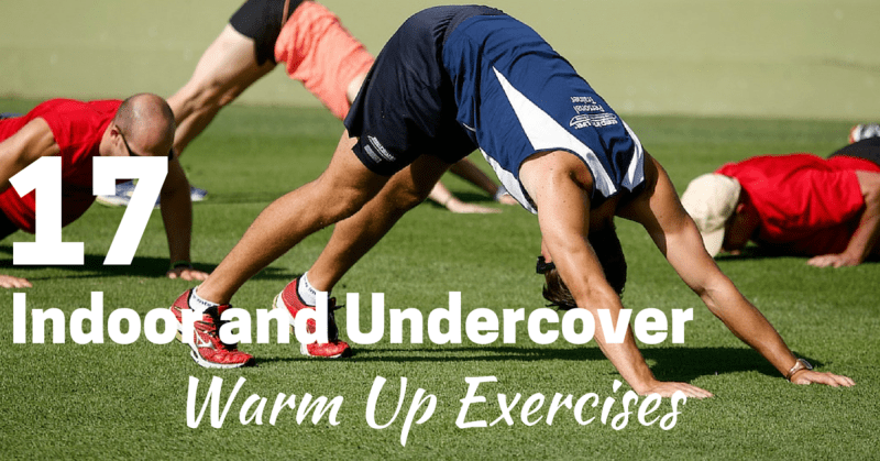17 warm up exercises