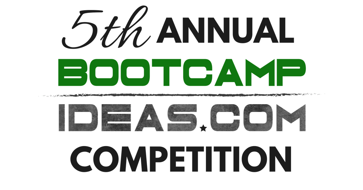 Fifth Annual Bootcamp Ideas Competition 2018