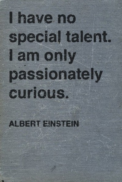 I Have No Special Talent...