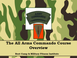 The All Arms Commando Course (AACC) is open to all officers and other ranks across the British Armed Forces, as well as selected foreign personnel.