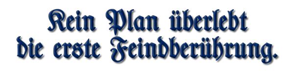 Plans, No Plan Survives...(German)