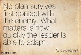 no plan survives contact with the enemy � boot camp