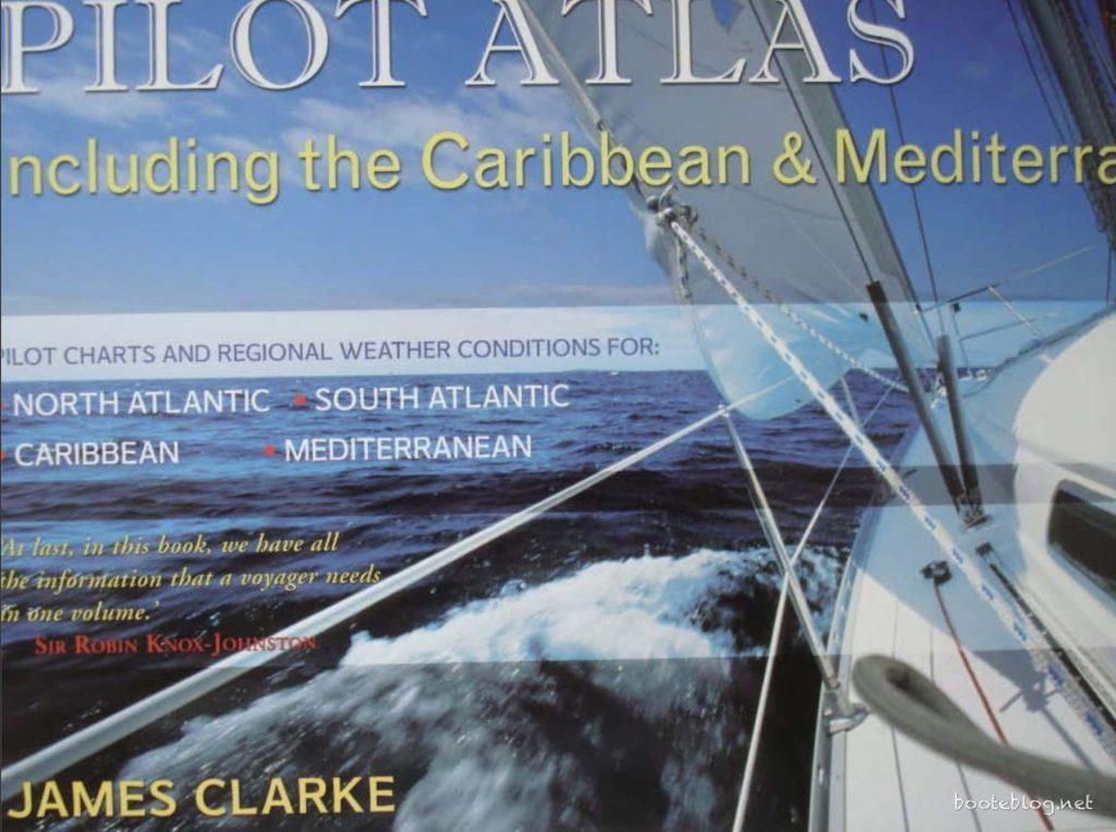Ein Teil der Vorbereitung: Die Pilot Charts.
