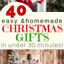 40 Easy Homemade Christmas Gifts In Under 30 Minutes