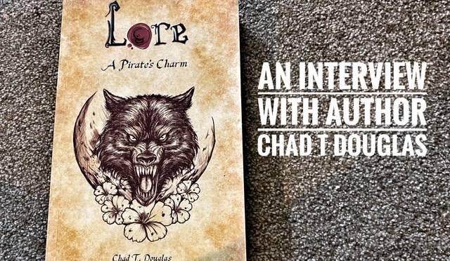 An Interview With Author Chad T Douglas