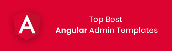 Top Best Angular Admin Templates