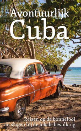Het omslag van Avontuurlijk Cuba het boek is geschreven door Digna Mielard