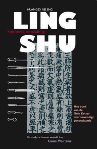 Omslag van Ling Shu de vertaling van Huang Di Nei Jing