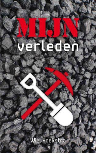 Het omslag van Wiel Hoekstra met gekruist schop en houweel