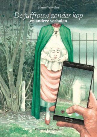 omskag van De juffrouw zonder kop van Marcel Verwijlen de geschiedenis vanuit elfenperspectief.