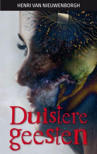 Voorzijde omslag van Duyistere geesten van Henri Van Nieuwenborgh