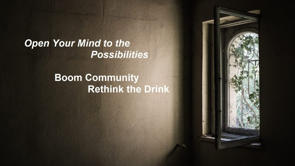 Open window - Open Your Mind to the Possibilities of staying sober -  BOOM Community Rethink the Drink