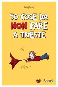 50 cose da non fare a Trieste