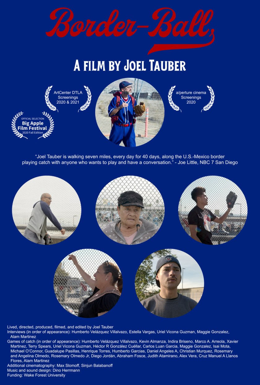 The Border-Ball movie chronicles Joel Tauber's 40-day pilgrimage along the U.S. - Mexico border and shares stories of people he meets along the way.