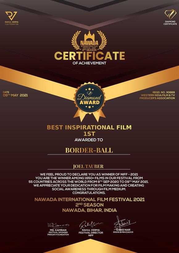 "Joel Tauber's film Border-Ball wins ""Best Inspirational Film"" at the 2021 Nawada International Film Festival."