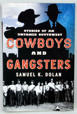 COWBOYS AND GANGSTERS - Books
