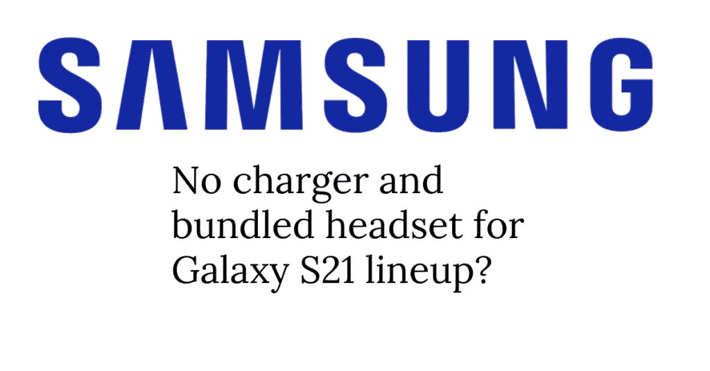 samsung no charger and headset in box