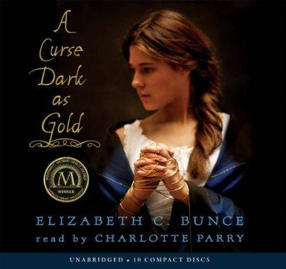 A Curse Dark as Gold audio Elizabeth C Bunce told by Charlotte Parry