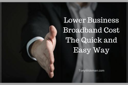 Lower Business Broadband Cost