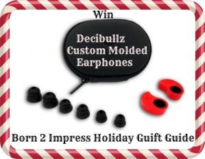 Born 2 Impress Holiday Gift Guide – Decibullz Custom Molded Earphones #Giveaway