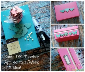 Easy  DIY Teacher Appreciation Week Gift Idea!