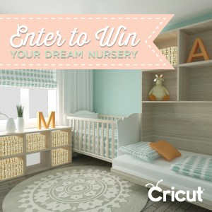 Enter to Win Your Dream Nursery from Cricut!