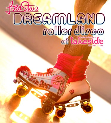Friday (7:30pm): Lola Star's Dreamland Roller Disco Party: Walk Like an Egyptian