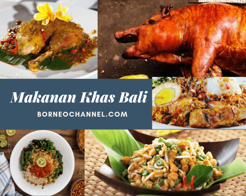 Makanan-makanan Khas Bali