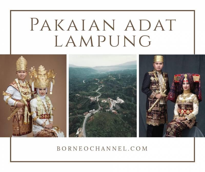 Pakaian Adat Lampung Saibatin & Pepaduan
