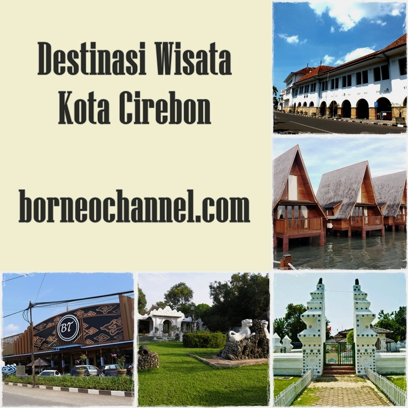7 Pesona Tempat Wisata Di Cirebon Yang Super Keren