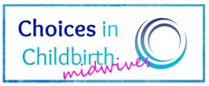 Choices in Childbirth - for midwives